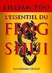 L'essentiel du feng shui : Relations,...