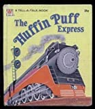 The Huffin Puff Express ( A Golden Tell-A-Tale Book) (0307070328) by David L Harrison
