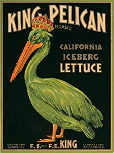 KING PELICAN CALIFORNIA ICEBERG LETTUCE CRATE LABEL PRINT REPRODUCTION
