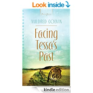 Facing Tessa's Past (Truly Yours Digital Editions Book 929)