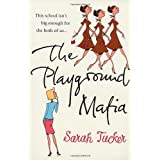 The Playground Mafiaby Sarah Tucker