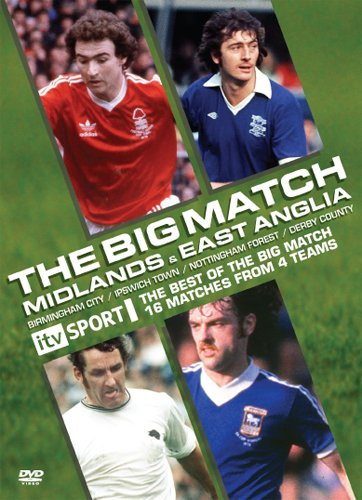 BIG MATCH - THE MIDLANDS & EAST ANGLIA (Birmingham City ...