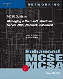 70-291: Mcse Guide to Managing a Microsoft Windows