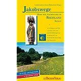 Jakobswege - Wege der Jakobspilger im Rheinland 02: Von Köln nach Trier