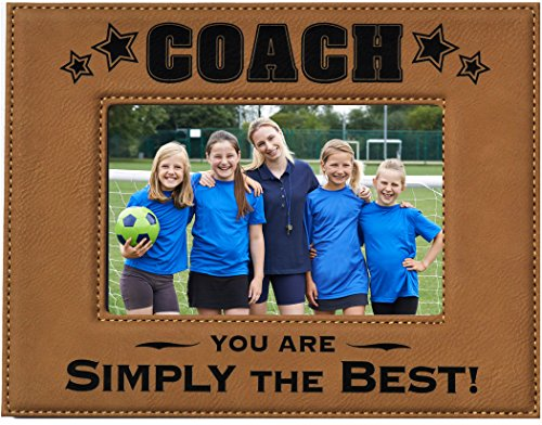 GIFT COACH PICTURE FRAME ~ Engraved Leatherette Picture Frame ~ COACH - You Are SIMPLY THE BEST ~ Holds 4 x 6 Photo Baseball, Football, Soccer or any Sport for a Great Coach Birthday Christmas Gift (Coach Picture Frame compare prices)