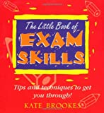 The Little Book of Exam Skills (0340805277) by Brookes, Kate