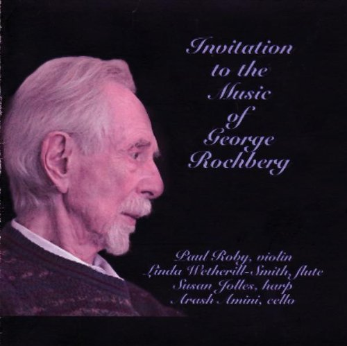 Arash - Invitation To The Music Of George Rochberg: Introduction / Caprice Variations / Slow Fires Of Autumn / Pictures Of The Floating World / Duo Concertante - Zortam Music