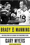 Brady vs Manning: The Untold Story of...
