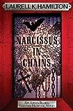Narcissus in Chains (Anita Blake Vampire Hunter Book 10)