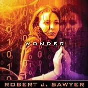 WWW: Wonder | Robert J. Sawyer