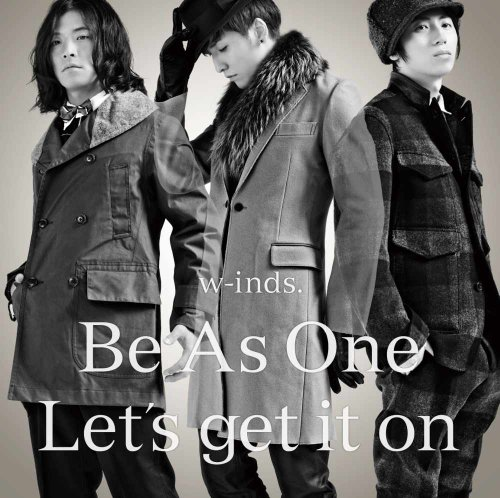 Be As One/Let's get it on 【通常盤】