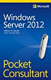 Windows Server 2012 Pocket Consultant (0735666334) by Stanek, William R.