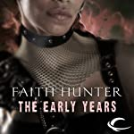 The Early Years: A Jane Yellowrock Story (       UNABRIDGED) by Faith Hunter Narrated by Khristine Hvam
