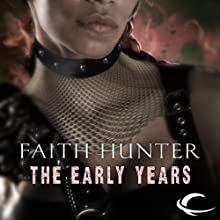The Early Years: A Jane Yellowrock Story Audiobook by Faith Hunter Narrated by Khristine Hvam