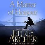 A Matter of Honour | Jeffrey Archer