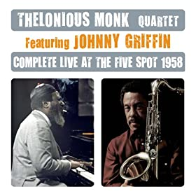Complete Live At the Five Spot 1958 (with Johnny Griffin) [Bonus Track Version]