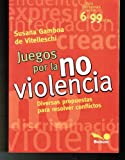 img - for JUEGOS POR LA NO VIOLENCIA book / textbook / text book