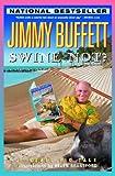 Swine Not?: A Novel (0316035599) by Buffett, Jimmy