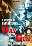 Day of the Gun (A Ben Bridges Western)
