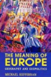 The Meaning of Europe: Geography and...