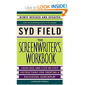 Click here to learn more about THE SCREENWRITER'S WORKBOOK by Syd Field