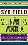 The Screenwriter's Workbook (Revised) [ THE SCREENWRITER'S WORKBOOK (REVISED) ] by Field, Syd (Author ) on Oct-31-2006 Paperback (0385339046) by Field, Syd