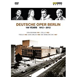 100 Years 1912-2012 & Deutsche Oper Berlin