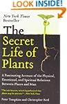 The Secret Life of Plants: a Fascinat...