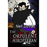 The Corpulent Chiropteran