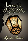img - for Lanterns of the Soul: A Poetic Journey through Life book / textbook / text book