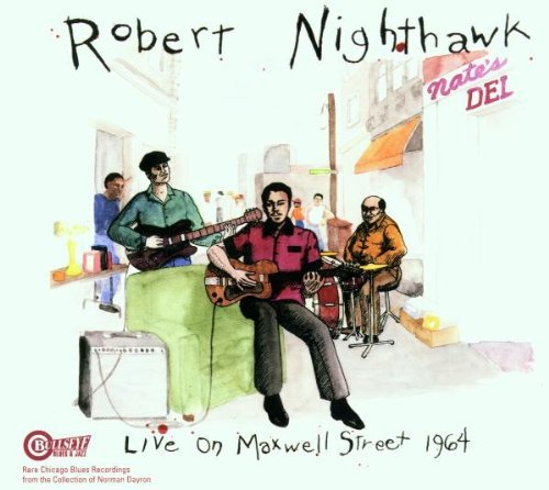 Robert Nighthawk Live On Maxwell Street 1964
