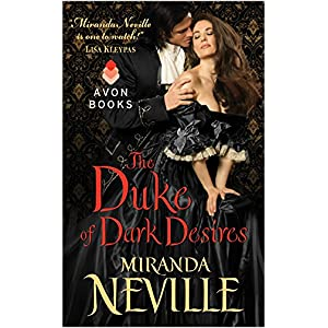 The Duke of Dark Desires by Miranda Neville