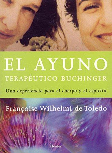 EL AYUNO TERAPEUTICO BUCHINGER