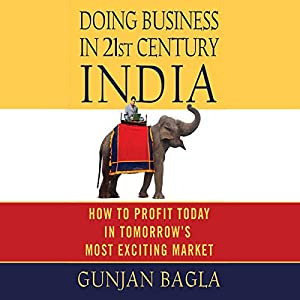 Doing Business in 21st-Century India Hörbuch