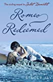 Stacey Jay Romeo Redeemed (Juliet Immortal)