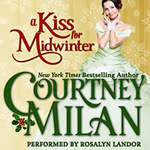 A Kiss for Midwinter (Brothers Sinister 1.5) - Courtney Milan