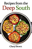 img - for Recipes from the Deep South book / textbook / text book