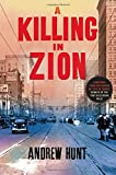 img - for A Killing in Zion: A Mystery (An Art Oveson Mystery) book / textbook / text book