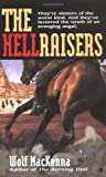 img - for The Hellraisers book / textbook / text book