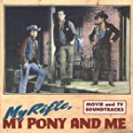 My rifle, my pony and me (Themes from...