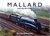 img - for MALLARD AND THE A4 CLASS book / textbook / text book