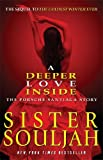 img - for Deeper Love Inside: The Porsche Santiaga Story by Souljah, Sister (2014) Paperback book / textbook / text book