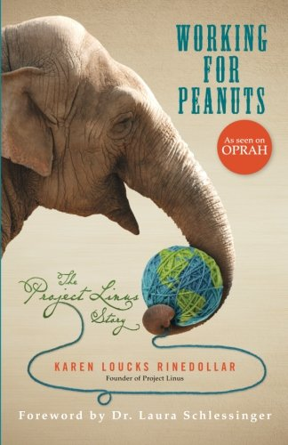 Working for Peanuts: The Project Linus Story
