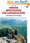 Die schönsten Bergtouren für Langschl...