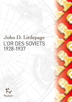 L'Or des Soviets par John D. Littlepage