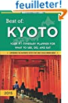 Best of Kyoto: Your #1 Itinerary Plan...
