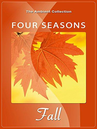 Four Seasons - Fall