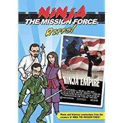 Ninja the Mission Force Riffs: Ninja Empire