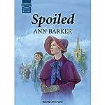 Spoiled   Ann Barker