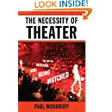 The Necessity of Theater: The Art of Watching and Being Watched price comparison at Flipkart, Amazon, Crossword, Uread, Bookadda, Landmark, Homeshop18
